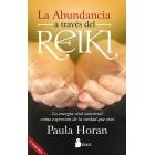 La abundancia a través del Reiki. La energía vital universal como expresión de la verdad que eres