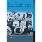 El mundo del trabajo en la marina mercante española (1834 -1914)