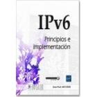 IPv6. Principios e implementación