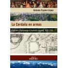 La Cerdaña en armas. Conflicto e identidad en la frontera catalana, 1637-1714
