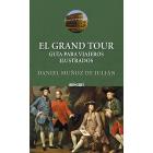 El Grand Tour. Guía para viajeros ilustrados