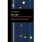 Error 404. Antología de relatos sobre la perplejidad tecnológica