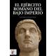 El Ejército romano del Bajo Imperio
