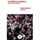 El espíritu de Xirivella. Cuando ruge la militancia