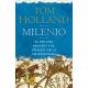 Milenio. El fin del mundo y el origen de la cristiandad
