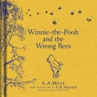 Winnie The Pooh & The Wrong Bees (Winnie the Pooh Classics)