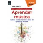 Aprender música. ¿Qué nos enseñan las neurociencias del aprendizaje musical?