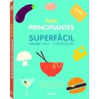 Cocina superfácil para principiantes de 3-6 ingredientes