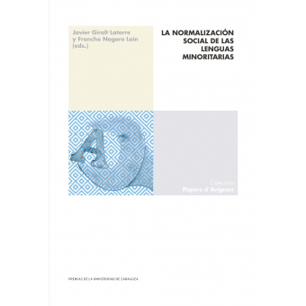 La normalización social de las lenguas minoritarias. experiencias y procedimientos para la salvaguarda de un patrimonio inmaterial