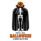 Halloween. La muerte sale de fiesta