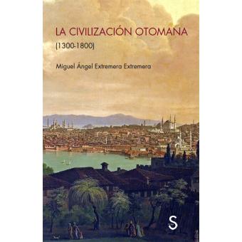 La civilización otomana (1300-1800)