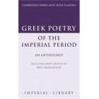 Greek poetry ofthe imperial period. An anthology.