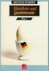 Deutsch im Beruf. Hotellerie und Gastronomie Teil 1. Lehrbuch
