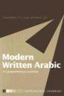 Modern Written Arabic : A comprehensive grammar