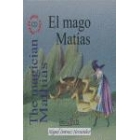 El mago Matías/ The magician Mathias (libro+Audio CD/ CD-ROM)
