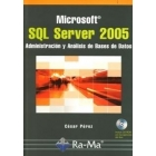 SQL Server 2005. Administración y análisis de bases de datos