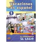 Vacaciones en español 1 (A1 Nivel iniciall, incluye CD) El campamento , el lago
