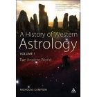 A history of western astrology, vol. I: the ancient and classical worlds
