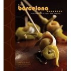 The Barcelona Cook Book. A celebration of food, wine and life
