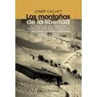 Las montañas de la libertad. El paso de refugiados por los Pirineos durante la Segunda Guerra Mundial, 1939-1944