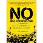 No nos representan. El manifiesto de los indignados en 25 propuestas