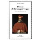 Prosas en lengua vulgar (Ed. bilingüe)