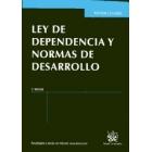 Ley de dependencia y normas de desarrollo. 3d.