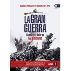 La Gran Guerra. Grandeza y dolor en las trincheras