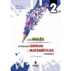 Con inglés, aprende lengua y matemáticas también 2. 1ª y 2 Primaria