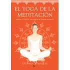 El yoga de la meditación.Serena la mente y despierta tu espíritu interior