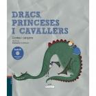 Dracs, princeses i cavallers (amb CD)