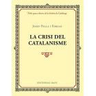 La crisi del catalanisme
