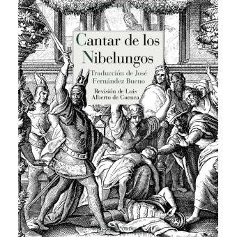 Cantar de los Nibelungos (Edición de Luis Alberto de Cuenca)