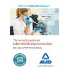 Test del temari transversal per a la categoria de Tècnic/a Especialista de Grau Superior Sanitari en Laboratori de Diagnòstic Clínic de l' Institut Català de la Salut (2018)