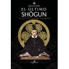 El ultimo shogun.La vida de Yoshinobu Tokugawa