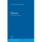 Mauna. La enseñanza del Silencio