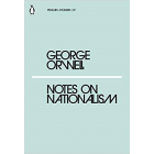 Notes On Nationalism (Penguin Modern #7)