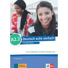 Deutsch echt einfach für Jugendliche A2.2 Kurs- und Übungsbuch mit Audios und Videos online