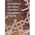 La fonética de Toledo. Contexto geográfico y social