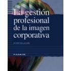La gestión profesional de la imagen corporativa.