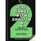 Play games with English 2. Teacher's resource book
