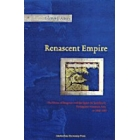 Renascent empire? (The House of Braganza and the quest for stability in portuguese monsoon Asia, ca.1640-1683)