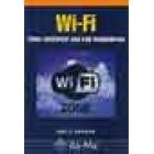 Wi-Fi. Cómo construir una red inalámbrica