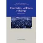 Conflictos, violencia y diálogo. El caso vasco