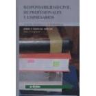 Responsabilidad civil de profesionales y empresarios. Aspectos nacionales e internacionales