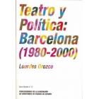 Teatro y política en Barcelona (1980-2000)