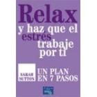Relax y haz que el estres trabaja por ti
