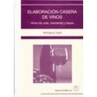 Elaboración casera de vinos