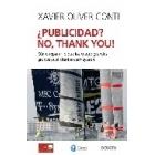 ¿ Publicidad ? No, thank  you!