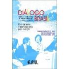 Diálogo Brasil. Livro de textos e exercícios de audições